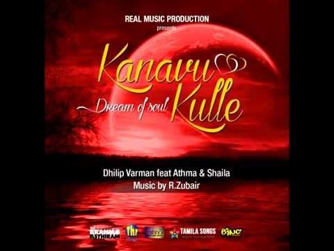 Kanavu Kulle By Dhilip Varman Ft. Athma & Shaila video