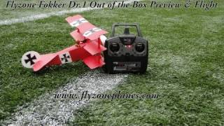 Flyzone Fokker Dr.1 Out of the Box Preview & Flight