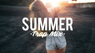 Summer Trap Music Mix 2016 | Best Of Trap Music | May