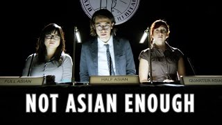 Are You Asian Enough?