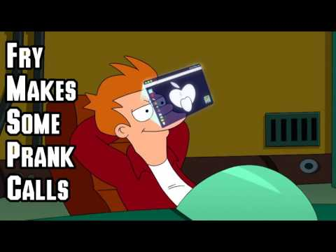 Fry calls a few folks askin' for a date. Please feel free to leave a Like and or Comment, it helps me out! Positive or negative feedback is welcome. Also if ya have a number u would want...