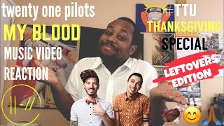 MUSIC VIDEO REACTION // twenty one pilots - My Blood