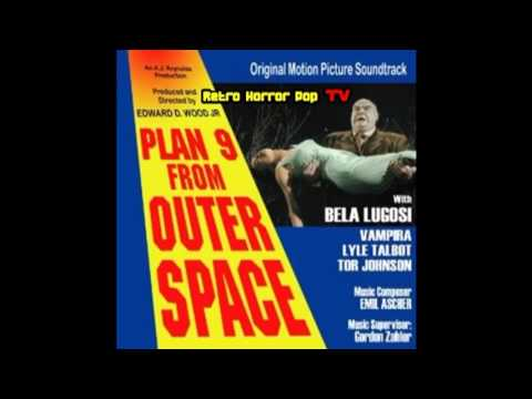 Plan 9 From Outer Space 1959 Theme By Gordon Zahler