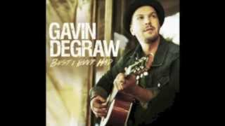Gavin de Graw - Best I ever had RINGTONE