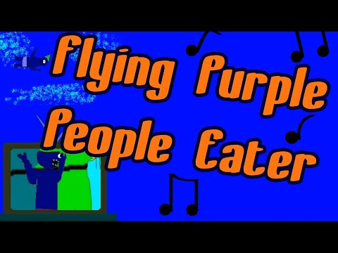 The Flying Purple People Eater