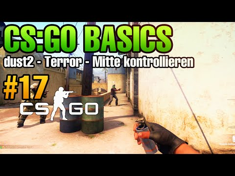CS:GO Basics #17 - Dust2 - Terror - Mitte kontrollieren mit smokes