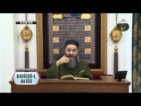 Cübbeli Ahmet Hoca Efendi ile Kavâidü'l-Akâid Dersi 3. Bölüm 10 Ocak 2018