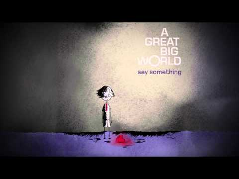 Say Something by A Great Big World tab