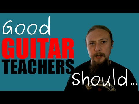 Guitar Teachers Should...