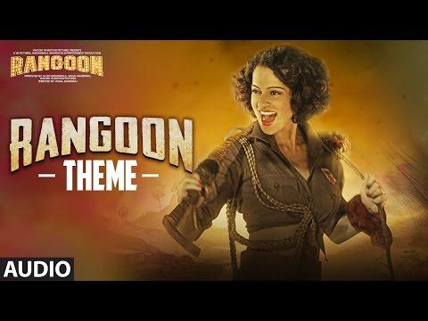 Rangoon Theme (Full Audio)   Rangoon   Saif Ali Khan, Kangana Ranaut, Shahid Kapoor   T-Series
