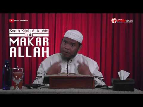 Qoulul Mufid Ust  Abu Haidar   Makar Allah
