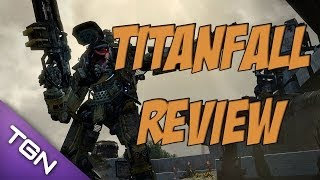 Titanfall Review - [TGN]TheDezrin Reviews