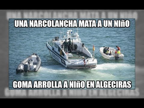 Una narcolancha mata a un niño de 9 años en Algeciras - Aduanas SVA