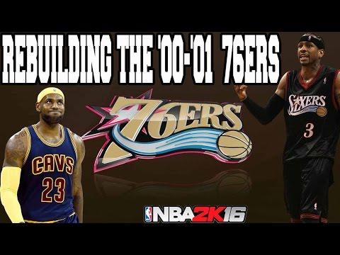 NBA 2K16 MY LEAGUE: REBUILDING THE '00-'01 PHILADELPHIA 76ERS