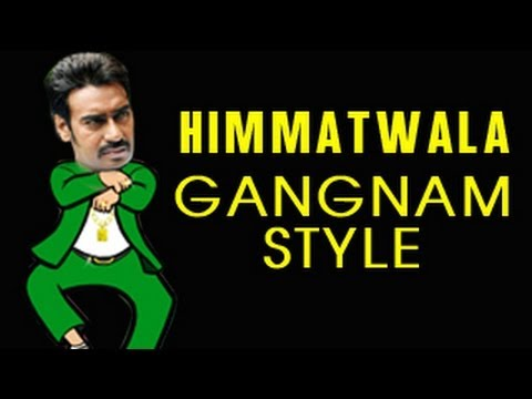 Ajay Devgn's Himmatwala goes the GANGNAM STYLE