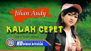 Download Lagu Jihan Audy - KALAH CEPET ( Official Music Video ) [HD] Gratis STAFABAND
