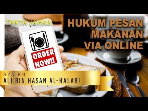 Hukum Memesan Makanan via Online - Syaikh Ali bin Hasan Al-Halabi
