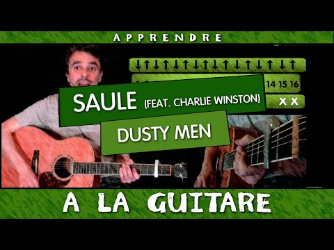 Apprendre à jouer Dusty Men de SAULE (feat. Charlie Winston) - guitare