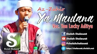 Download Lagu [NEW] Az-Zahir - Ya Maulana (Voc. Yan Lucky) HD Gratis STAFABAND