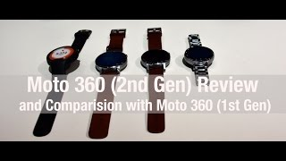 Moto 360 (2nd Gen) Review and Comparison with Moto 360 (1st Gen)