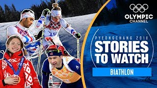 Biathlon Stories to Watch at PyeongChang 2018 | Olympic Winter Games