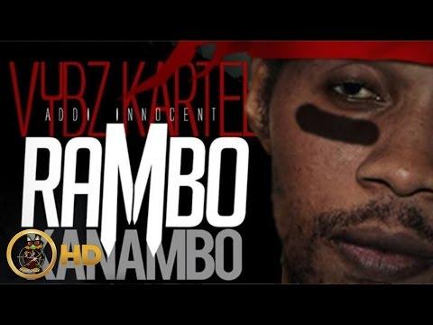Vybz Kartel Aka Addi Innocent - Rambo Kanambo [Selfie Riddim] June 2014