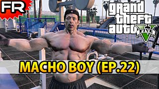 [FR] Grand Theft Auto 5 (PS4) | Let's Play - Gameplay - Walkthrough Francais #22 | MACHO BOY