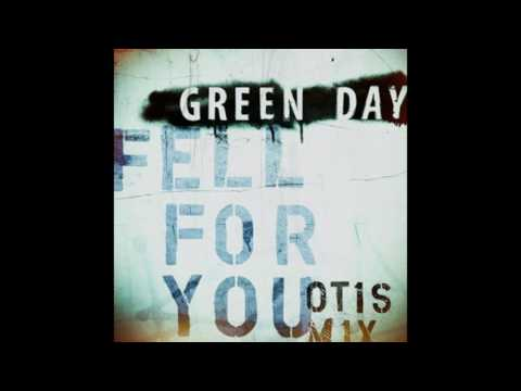 Green Day - Fell For You Otis Mix (+ DOWNLOAD IN THE DESCRIPTION)