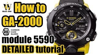 GA-2000 Carbon Core Guard G-Shock tutorial - how to setup & use ALL the functions on the 5590 module