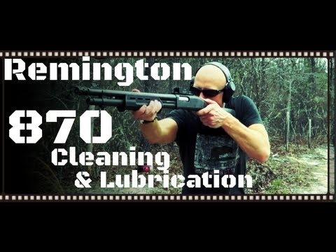How To Clean & Lubricate A Remington 870 (12ga & 20ga) Shotgun In HD