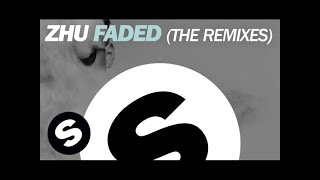 ZHU - Faded (Dzeko & Torres Remix)