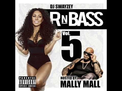 RnBass Vol.5 - DJ Swayzey (hosted Mally Mall) RnB R&B Mix best of 2015