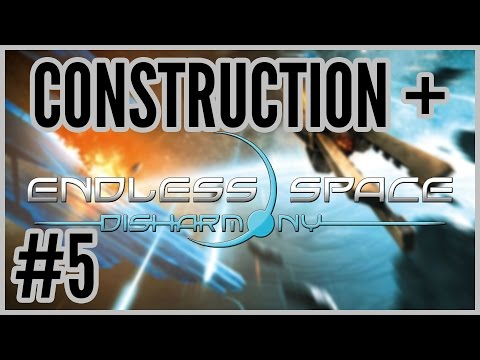 Open Borders = Construction + Endless Space: Disharmony #5