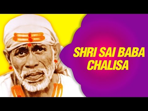 Sai Chalisa - Shirdi Sai Baba Chalisa In Hindi || Devotional Song By ShailendraBhartti