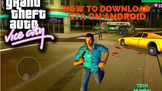 HOW TO DOWNLOAD GTA VICE CITY ON ANDRIOD FOR FREE.[TECH MUMBAI]