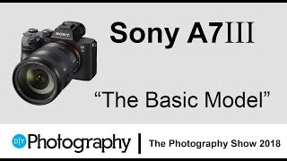 First look at the new Sony A7III mirrorless camera