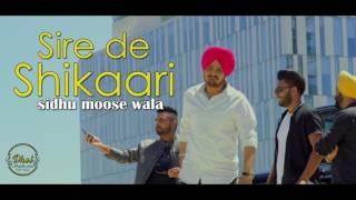Sire De Shikari | Full Song | Sidhu Moosewala | Deep Jandu | Elly Mangat | New Punjabi song2017