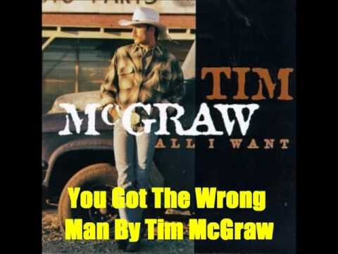 Tim Mcgraw - You Got The Wrong Man