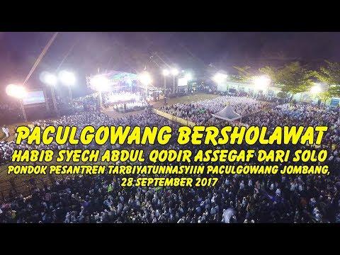 Paculgowang Jombang Bersholawat Habib Syech Abdul Qodir Assegaf Pondok Pesantren Tarbiyatunnasyiin