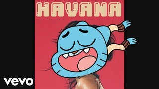 Download Lagu gumball sing Havana by Camila Cabello Feat. Young Thug [official cartoon video] Gratis STAFABAND