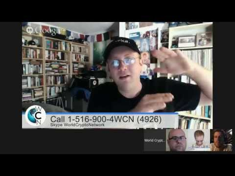 Bitcoin Talk Show #15 (Live) - Call 1-516-900-4WCN (4926) or Skype WorldCryptoNetwork