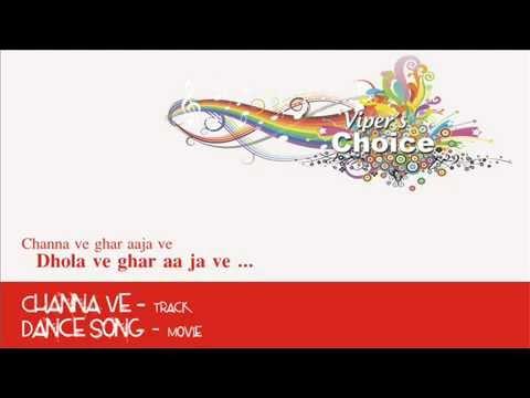 Channa Ve - Dance Song