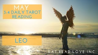 "LEO - ""OVERCOMING CHALLENGES AND FINALLY BEING TOGETHER"" MAY 3-4 DAILY TAROT READING"