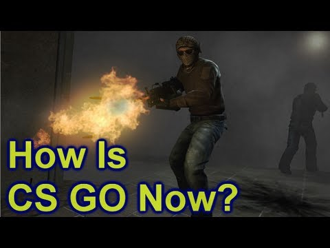 Counter Strike Global Offensive - E11 6 Months Later What Have Changed