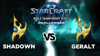StarCraft 2 [FR] - PvP - ShaDoWn (P) vs Geralt (P) - WCS Challenger Europe 2019