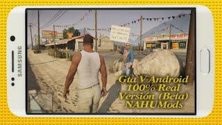 Increíble Gta V Para Android | No Fake | 100% Real y Funcionable | Versión Beta | NAHÜMods •Android•