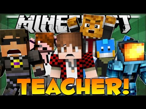 HES NOT THE REAL TEACHER - Minecraft Teacher Roleplaying Game w/ Team Crafted