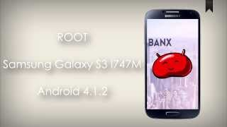 ROOT Samsung S3 LTE I747M - Android 4.1.2