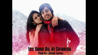 Is Dardedil Ki Sifarish  Instrumental Cover Mix Ba
