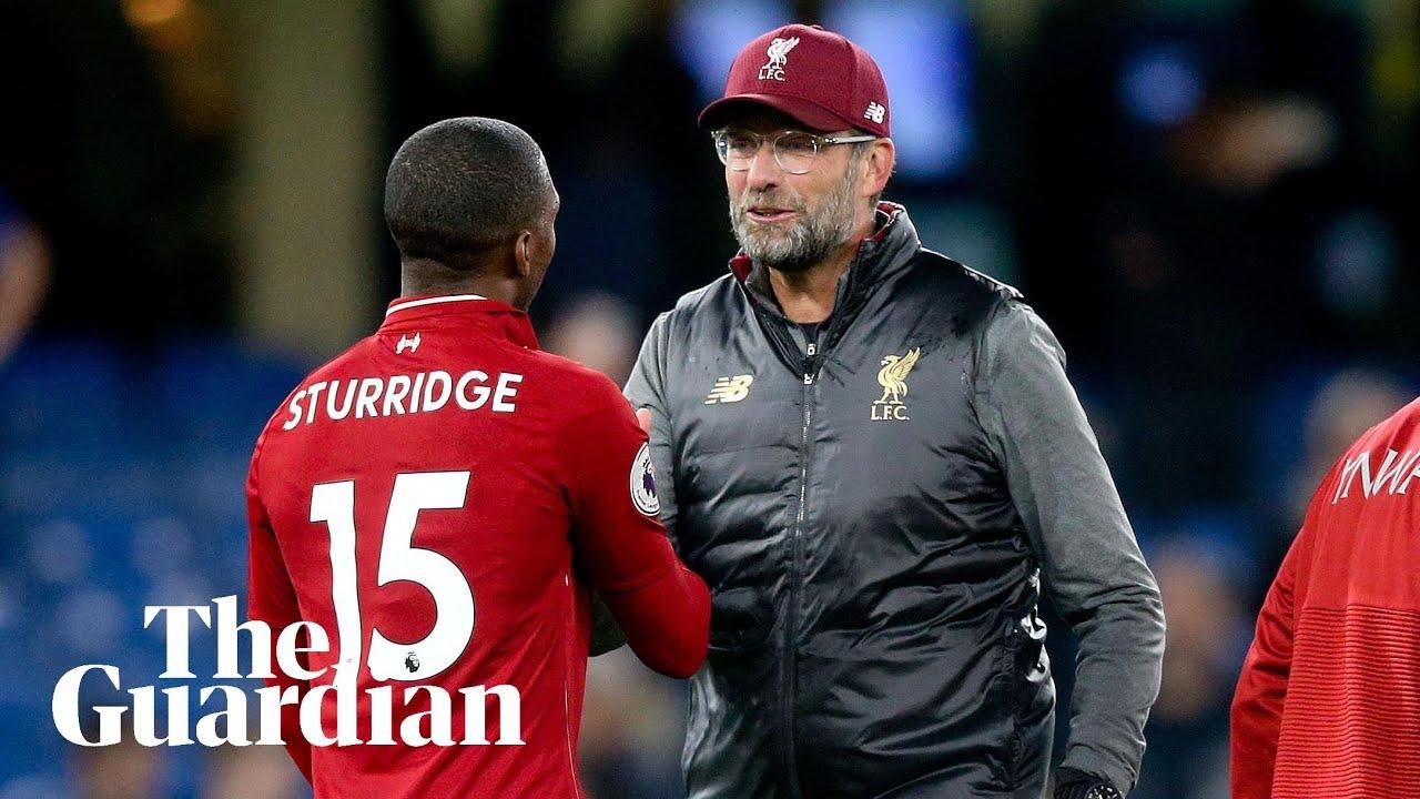 Jürgen Klopp praises Daniel Sturridge after Liverpool equaliser at Chelsea